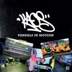 Kaos. Vandals In Motion.